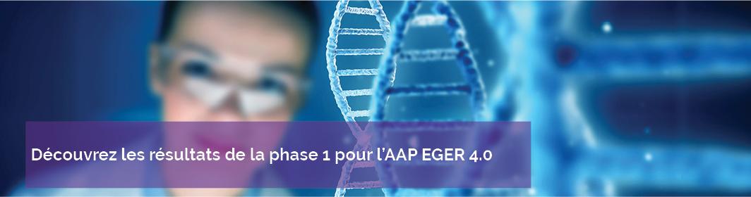 Résultats de la phase 1 AAP EGER 4.0
